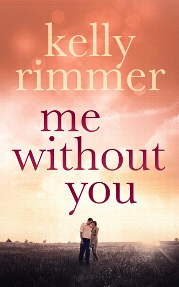 Me Without You by Kelly Rimmer book cover