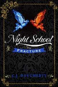 Night school fracture cj daugherty