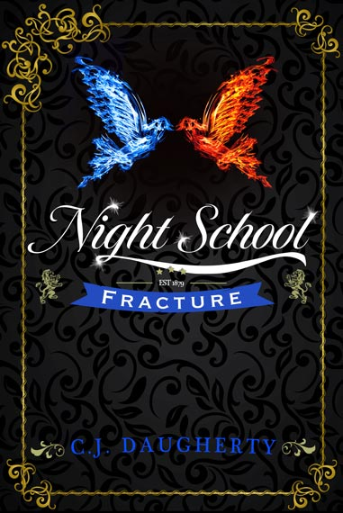 Night School: Fracture by C.J. Daugherty