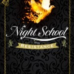 Night school resistance cj daugherty