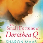 The Small Fortune of Dorothea Q Sharon Maas book cover