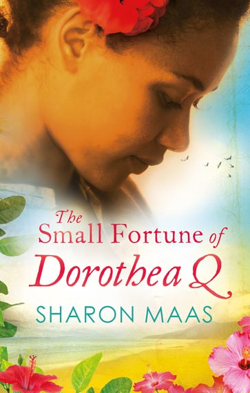 The Small Fortune of Dorothea Q by Sharon Maas book cover
