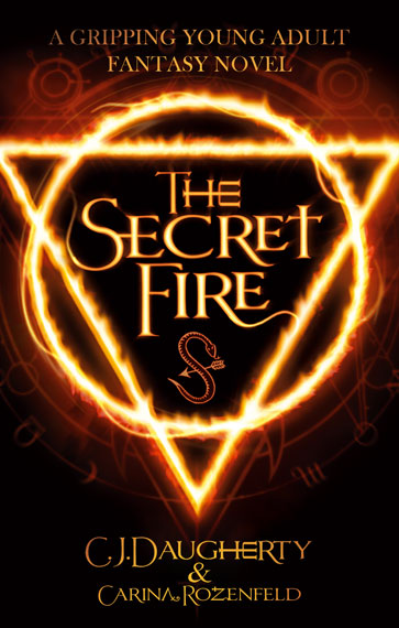 CJ Daugherty The Secret Fire Paranormal Romance Book Cover