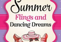 Summer Flings and Dancing Dreams